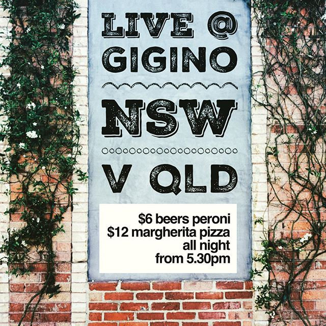 Game 1 State of Origin NSW V QLD. Come watch the game with us and get a #giginofix